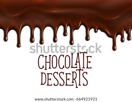 Chocolate desserts poster with dripping fondant or choco glaze drops. Vector design for cafe or cafeteria patisserie chocolate tiramisu or brownie cakes and cookies, cocoa pastry or bakery shop
