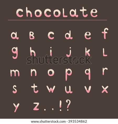 Chocolate hand draw alphabet. ABC for your projects and design. Lower case
