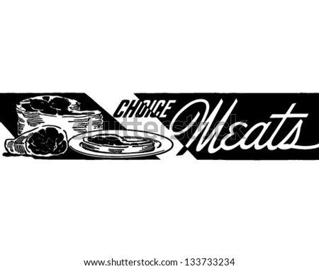 Choice Meats Banner - Retro Clip Art Illustration