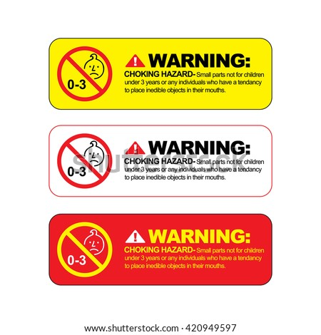 Choking hazard warning vector sign. Warning for toys or any objects that contain small parts that are potentially dangerous for children under three years of age.