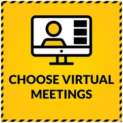 Choose virtual meetings, Corona Healthcare Graphic Signs board, Covid-19 Safety poster for Corporate office, Schools, Colleges, shops, hotels, society's, Malls
