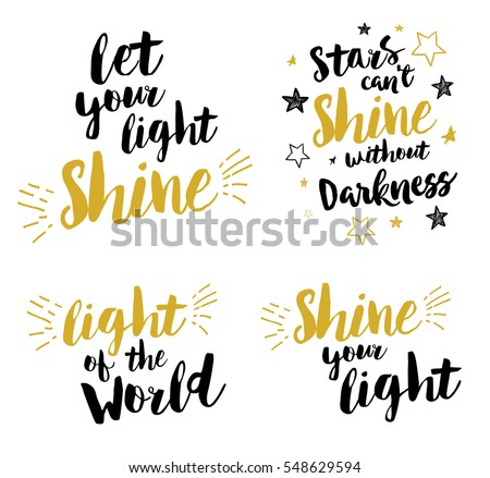 Christian lettering set - Let your light shine, light of the world, stars can't shine without darkness, shine your light, vector gold and black with stars and light rays card, poster, invitation