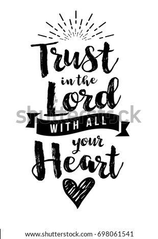 Christian Vector Biblical Emblem from Proverbs, Trust in the Lord with all your Heart with