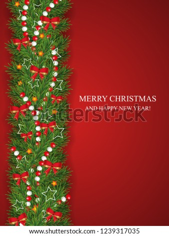 Christmas and happy New Year garland and border of realistic looking Christmas tree branches decorated with red bows, stars and beads. Vertical vector illustration. #1239317035