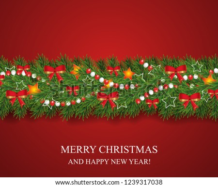 Christmas and happy New Year garland and border of realistic looking Christmas tree branches decorated with red bows, stars and beads. Horizontal vector illustration. #1239317038
