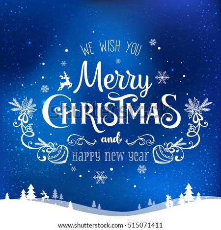 Christmas and New Year typographical on dark blue background with winter landscape with snowflakes, light, stars. Xmas card. Vector Illustration