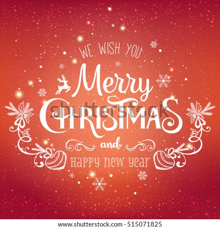 Christmas And New Year Typographical on shiny Xmas background with snowflakes, light, stars. Vector Illustration. Xmas card