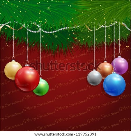 Christmas background with hanging baubles and fir tree branches