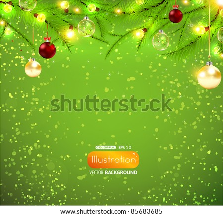 Christmas background with lamp garland, christmas fur tree and balls for xmas design. EPS10 vector.