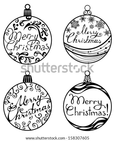 Christmas balls isolated on white background. Four various Christmas balls. Round shapes. Hand-written text..