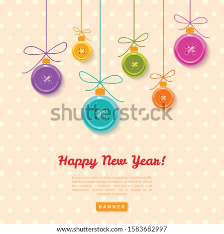 Christmas Baubles from colorful realistic buttons with ribbon. 2020 New Year greeting card. Typographic template for text. Vector illustration