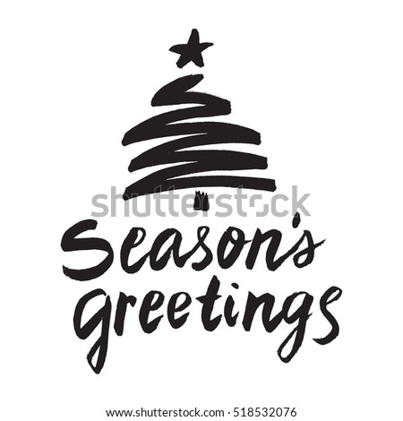 Christmas card template. Hand drawn lettering Season's greetings. Perfect brush typography for cards, poster, t-shirt, invitations and other types of holiday design. Vector illustration.