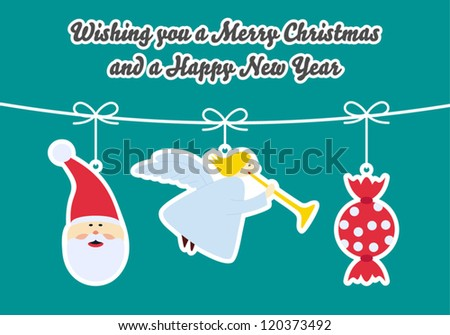 Christmas Card with 3 hanged ornaments - Santa Claus, Christmas tree, candy. Text: Wishing you a Merry Christmas and a Happy New Year