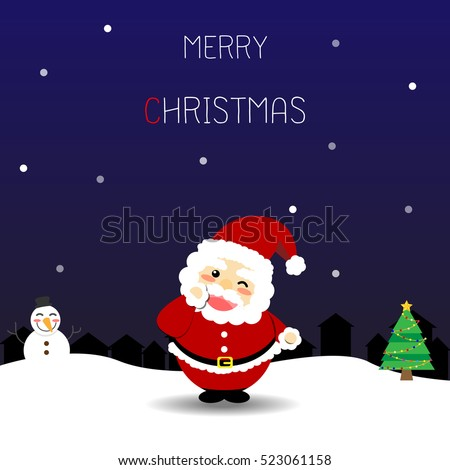Christmas card with Santa Claus on the snow. Vector illustration.