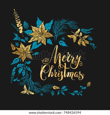 Christmas floral decoration with poinsettia. Winter holiday design for banners, advertising, leaflet, cards, greeting, invitation and so on. Handwritten Christmas Inscription.