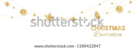 Christmas golden decoration isolated on white background. Hanging glitter balls, trees, stars. Holiday vector frame for party posters, banners. Winter season sparkling ornaments. Seamless strings.