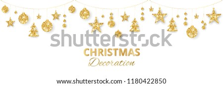 Christmas golden decoration isolated on white background. Hanging glitter balls, trees, stars. Holiday vector frame for party posters, headers, banners. Winter season sparkling ornaments on a string. #1180422850
