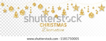Christmas golden decoration isolated on white background. Hanging glitter balls, trees, stars. Holiday vector frame for party posters, headers, banners. Winter season sparkling ornaments on a string. #1181750005