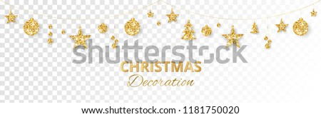 Christmas golden decoration isolated on white background. Hanging glitter balls, trees, stars. Holiday vector frame for party posters, headers, banners. Winter season sparkling ornaments on a string. #1181750020