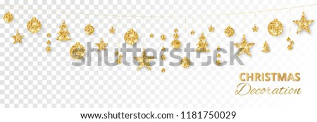Christmas golden decoration isolated on white background. Hanging glitter balls, trees, stars. Holiday vector frame for party posters, headers, banners. Winter season sparkling ornaments on a string. #1181750029