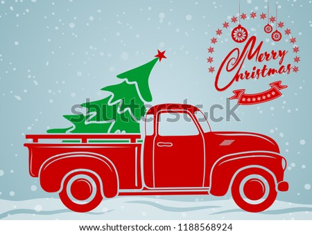 Christmas greeting card. Vintage pickup, truck with Christmas tree. Vector illustration.   #1188568924