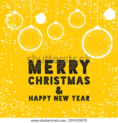Stock Photo Christmas Greeting Card with Bauble in Yellow. Merry Christmas lettering, vector illustration. Stylish elements for design.