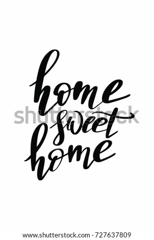 Christmas greeting card with brush calligraphy. Vector black with white background. Home sweet home.