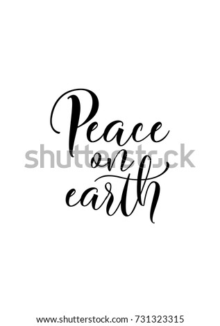 Christmas greeting card with brush calligraphy. Vector black with white background. Peace on earth.