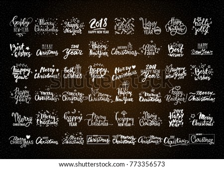 Christmas & New Year vector collection. Big set of handwritten lettering, label, emblem, text design elements, winter holiday symbols. Festive quotes Merry Christmas, Happy New Year 2018, Best wishes.
