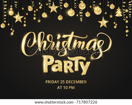 Christmas party poster template. Hand written lettering, sparkling typography. Golden glitter border, garland with hanging balls and ribbons. Free font - Open Sans.
