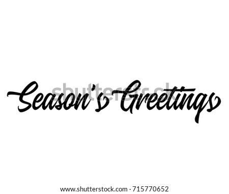 Christmas related script phrase word art text vector design for season's greetings