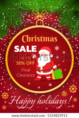 Christmas sale banner with Santa Claus. Happy holidays discounts and price reduction 50 percent off. Final clearance at shop. Rounded baubles and snowflakes ornaments. Pine christmas tree branches