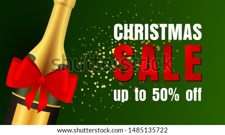 Christmas Sale design with well-decorated champagne bottle and yellow confetti coming on dark green background. Up to fifty percent lettering can be used for posters, leaflets, announcements
