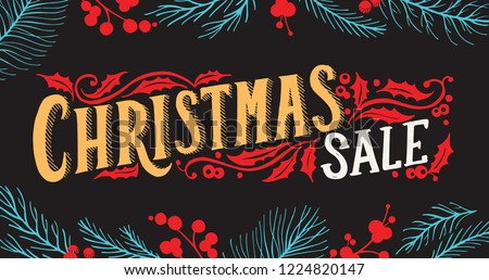 Christmas sale flyer with holiday decorations on a chalkboard vector illustration banner for xmas special promotion. Design poster with vintage lettering and hand-drawn graphic elements.
