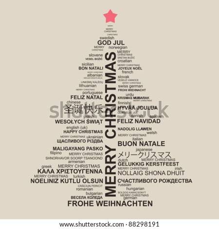 Christmas tree shape from letters - typographic composition - Merry Christmas in different languages - stock vector