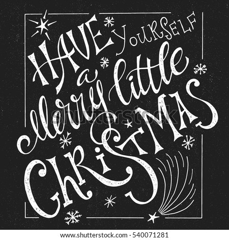 Christmas Typographic Design Greeting Card Template Vector Illustration EPS10 Poster Lettering Have Yourself A