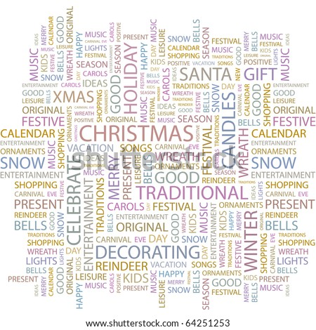 CHRISTMAS. Word collage on white background. Illustration with different association terms.