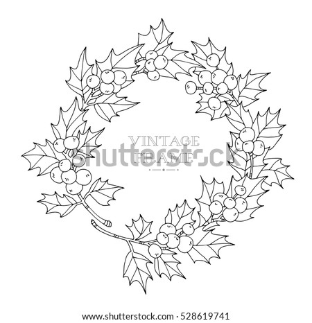 Christmas Wreath Holly Berries Vintage Vector Artwork Black And White Coloring Book