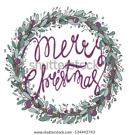 christmas wreath with unique hand drawn typography -merry christmas-isolated on white background.Xmas design element.Vector art. Perfect botanical design for posters, flyers and banners.
