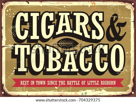 Cigars and tobacco vintage sign concept with creative typo on old golden background.