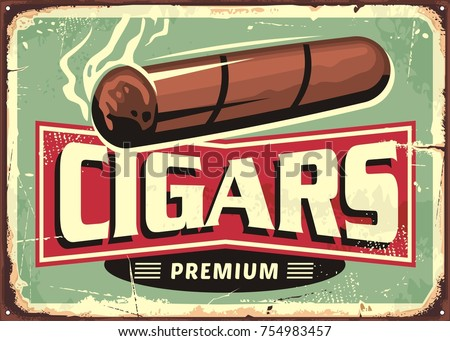 Cigars  store retro sign design template. Vintage poster layout with Cuban cigar on old metal background. Vector illustration.
