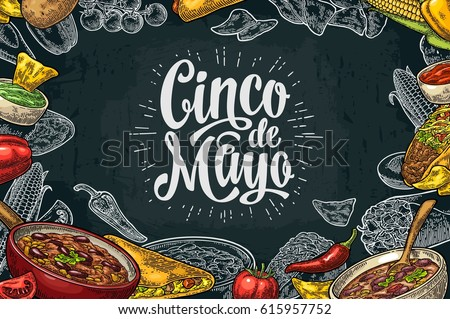 Cinco de Mayo lettering and Mexican traditional food with Guacamole, Quesadilla, Enchilada, Burrito, Tacos, Nachos, Chili con carne, ingredient. Vector vintage engraved illustration on dark background
