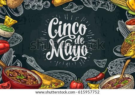 Cinco de Mayo lettering and Mexican traditional food with Guacamole, Quesadilla, Enchilada, Burrito, Tacos, Nachos, Chili con carne, ingredient. Vector vintage engraved illustration on dark background