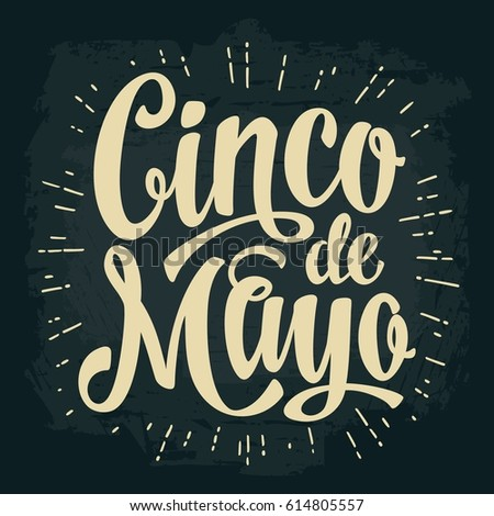 Cinco de Mayo lettering. Vector vintage illustration. Isolated on dark background.