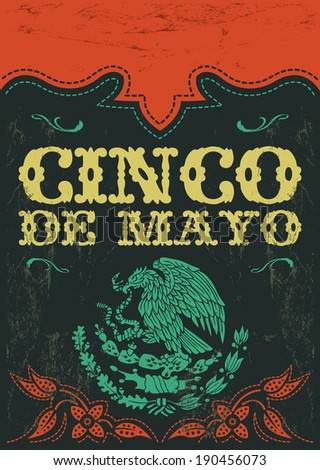 Cinco de mayo - mexican holiday vintage vector poster - grunge effects can be easily removed