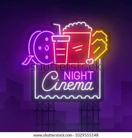 Cinema Night sign neon. Realistic neon sign. Cinema banner, logo, emblem and label. Bright signboard, light banner.  Vector illustration.