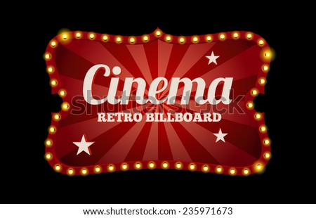 cinema sign or billboard in