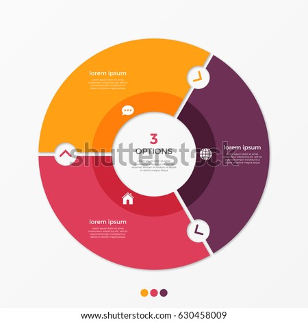 Circle chart infographic template with 3 options for presentations, advertising, layouts, annual reports. Vector illustration.