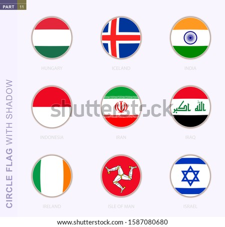 Circle flag with shadow, collection of nine round flag. Vector flags of 9 countries: Hungary, Iceland, India, Indonesia, Iran, Iraq, Ireland, Isle of Man, Israel Foto stock ©