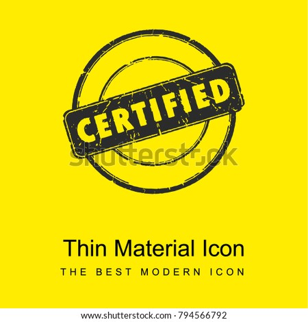 Circular label with certified stamp bright yellow material minimal icon or logo design